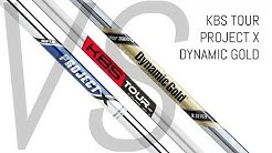 KBS Tour VS Project X VS Dynamic Gold | Iron Shafts