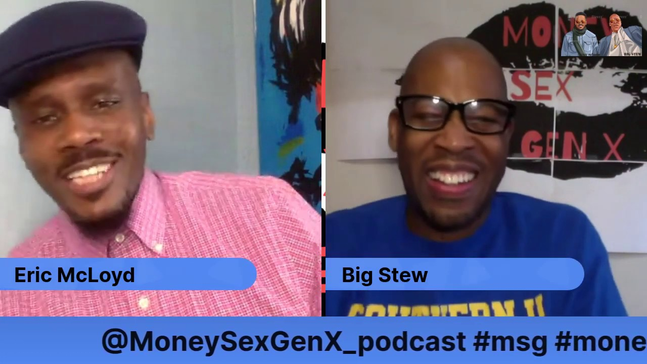 MONEY SEX GEN X PODCAST Episode 6-Have Gender Roles Changed In The Black Community?