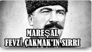 Mareşal Fevzi Paşanın Sırrı: ATATÜRK LİSTEDE NEDEN YOK?