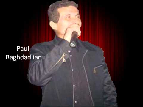 Paul Baghdadlian#81 Im Sirads Yarin Darelen