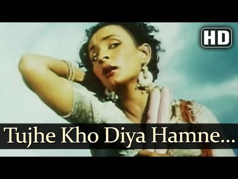 Tujhe Kho Diya Humne HD  Aan 1952 Songs  Dilip Kumar  Nadira  Lata Mangeshkar