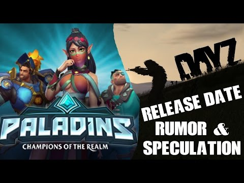 Paladins PS4 Release Date DayZ NEVER Coming