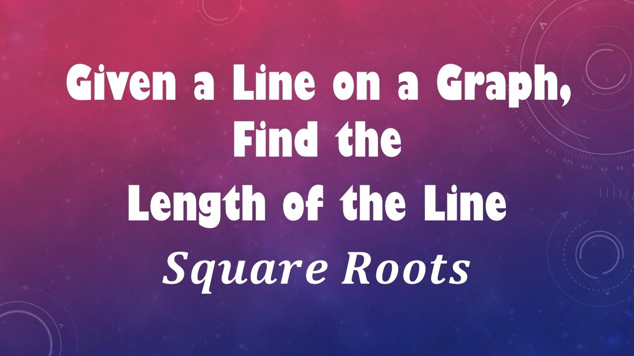 how to find the length of a line