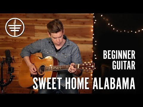 Guitar Lessons For Beginners | Sweet Home Alabama (2018) | Touch, Tone & Technique