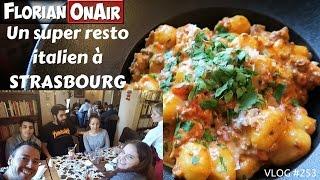 Un super RESTO ITALIEN à Strasbourg - VLOG #253