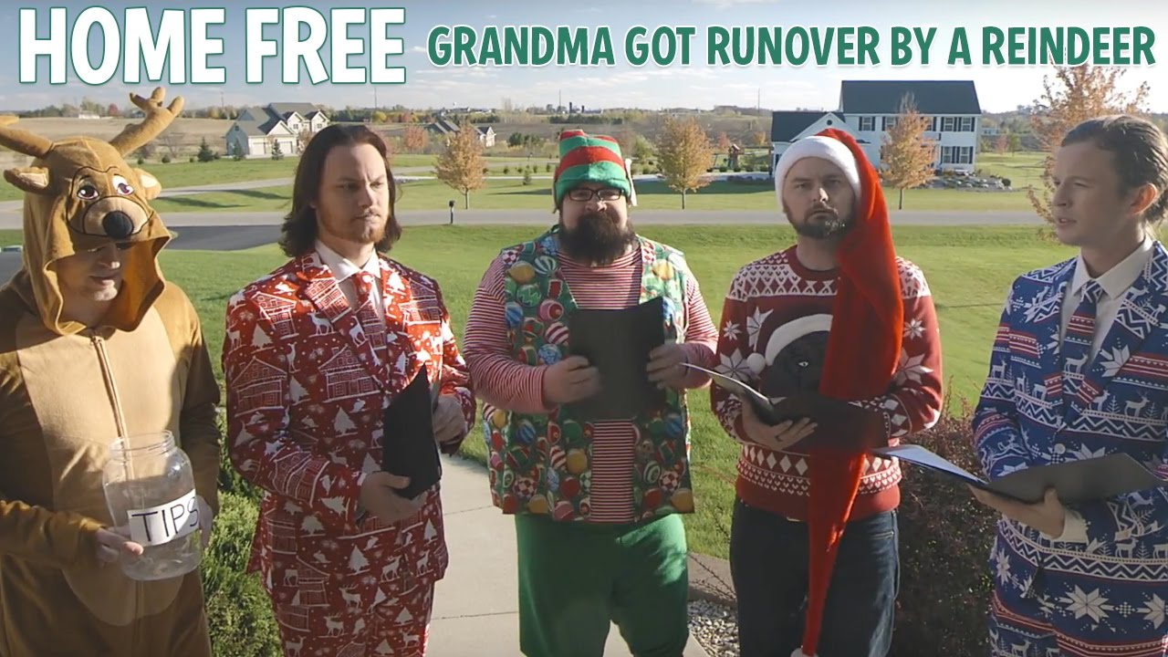 Grandma Got Runover By A Reindeer - Home Free