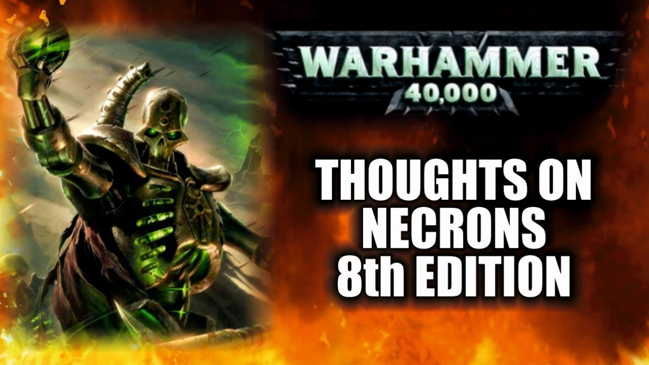 Thoughts On 8th Edition Necrons