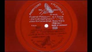 """Foxtrot-potpourri a. d. oppte. """"Die Czardasfürstin"""" part 1 - Jazz-Sinfonie-Orchester Eddy Walis"""