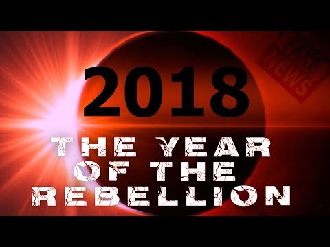 2018 - The Prophecy Of The Great Rebellion!!! Must Watch!!!