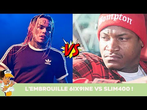 L'embrouille 6ix9ine vs Slim400 !