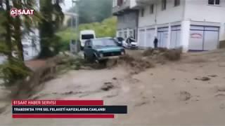 Trabzon'da 1990 sel felaketi hafızalarda canlandı