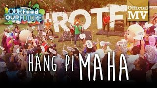 Khalifah - Hang Pi MAHA! (MAHA 2016) (Official Music Video)