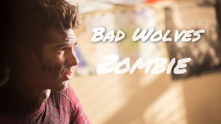 The Amazing Spider-Man | Bad Wolves - Zombie