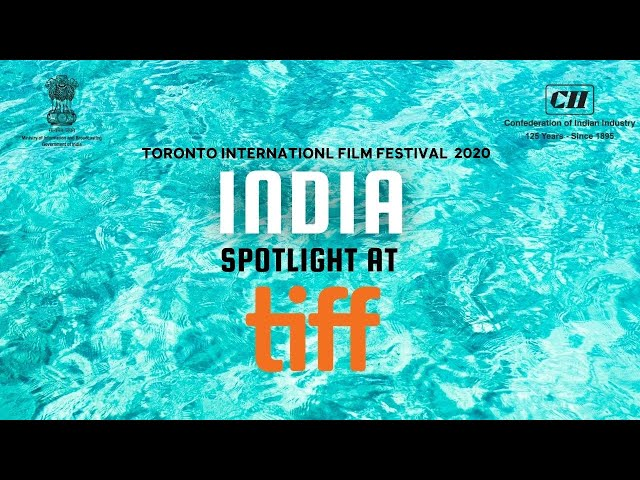 SPOTLIGHT ON INDIA AT TORONTO INTERNATIONAL FILM FESTIVAL 2020