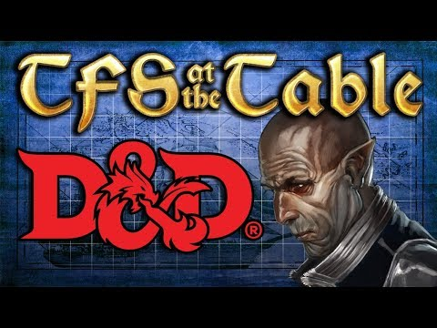 TFS At the Table: Chapter 1 Episode 8:  The Face of Evil | Dungeons & Dragons | Team Four Star