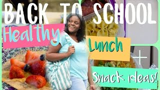Healthy Back To School Lunch and Snack ideas!!   Quick & Easy! 