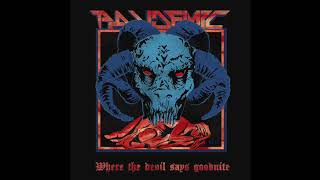 Pandemic - Where The Devil Says Goodnite (EP, 2020)