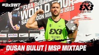 Dusan Bulut - Novi Sad | MSP Mixtape | FIBA 3x3 World Tour 2018 - Saskatoon Masters 2018