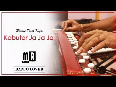 Kabutar Ja Ja Ja - Maine Pyar Kiya Banjo Cover | Bollywood Instrumental | By Music Retouch