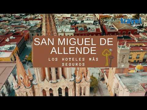 Los hoteles más seguros de San Miguel de Allende