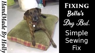 HOW TO fix a DOG BED