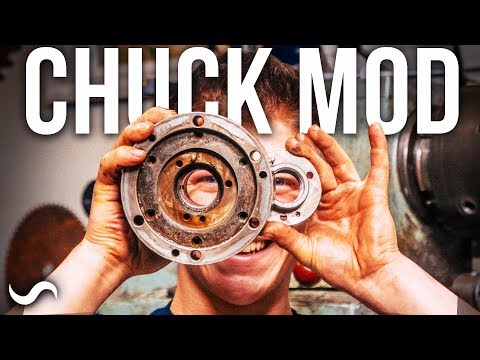 LATHE CHUCK MODIFICATION!!! Part 1