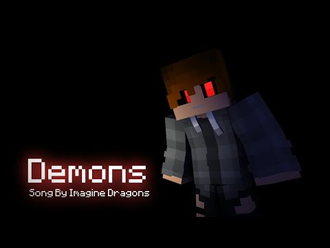 Demons - Minecraft Music Video Animation (Song By: Imagine Dragons)