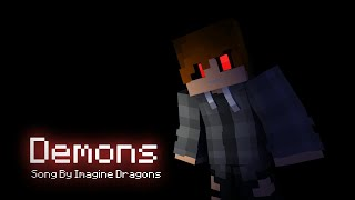 Demons - Minecraft Music Video Animation (Song By Imagine Dragons) Video