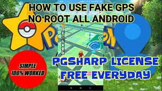 EASIEST WAY TO MAKE PGSHARP LICENSE FOR FREE ! POKEMON GO FAKE GPS ALL ANDROID NO ROOT SPOOFING