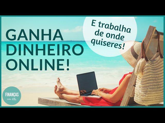 Como fazer dinheiro online (a partir de Portugal)