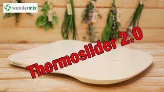 ThermoSlider® M V2 - Die optimierte Variante des Gleitbretts von Wundermix für den Thermomix