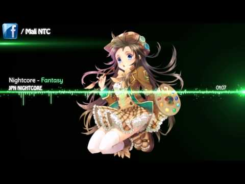 Nightcore   Fantasy「Kana Nishino」