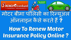 How To Renew [ICICI Lombard]Motor Insurance Policy Online 2016