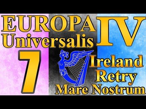 "Europa Universalis 4 Ireland ""Going Protestant!"" EP:7 [Mare Nostrum]"