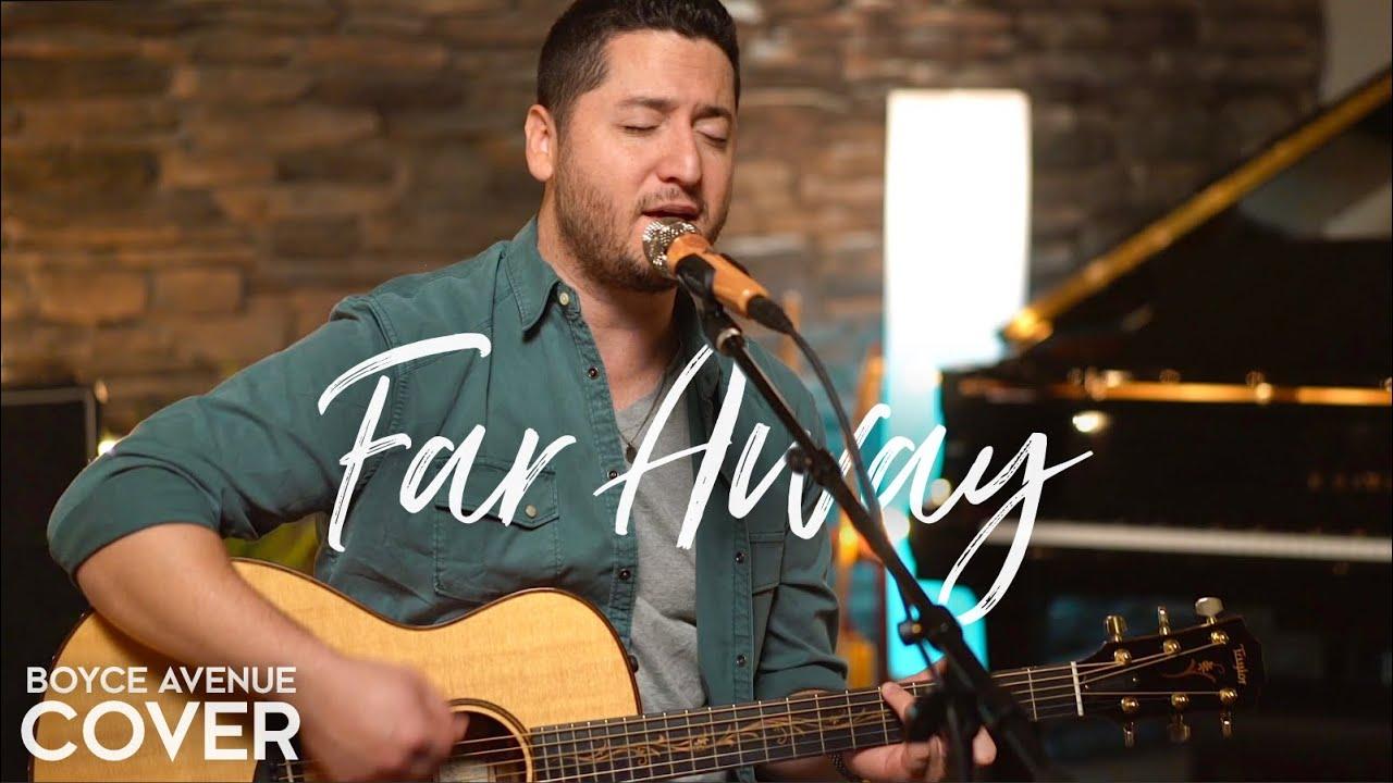 Download Far Away - Nickelback (Boyce Avenue acoustic cover) on Spotify & Apple
