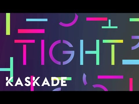 "Kaskade ft. Madge ""Tight"" (J. Worra Remix)"