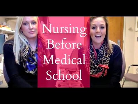Nursing Before Medical School