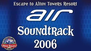 Download Alton Towers - Air Soundtrack 2006 MP3 song and Music Video