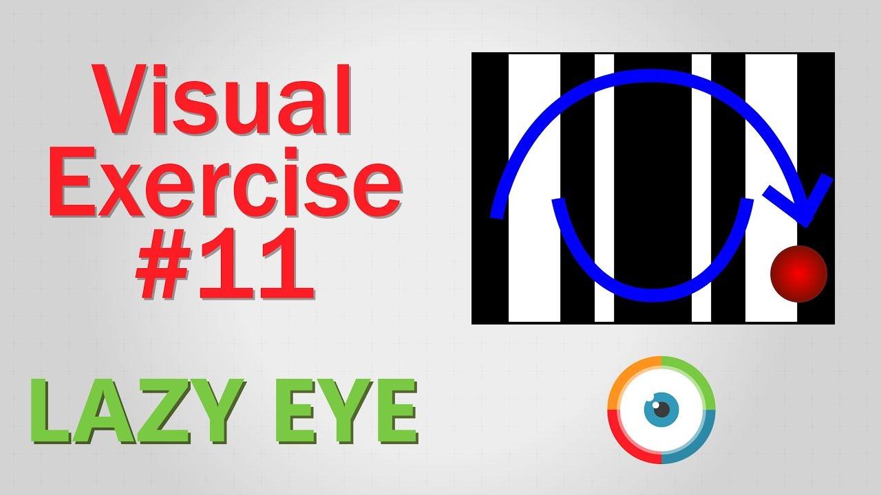 Lazy Eye Exercise #11