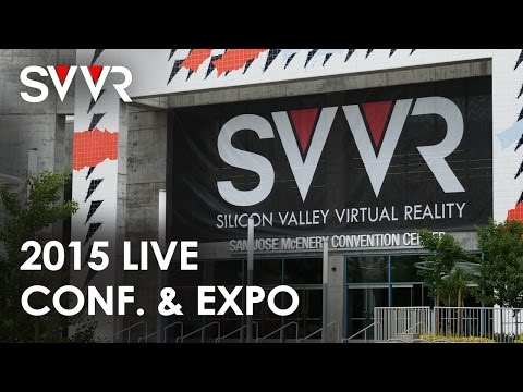 SVVR 2015 - Conference & Expo Live