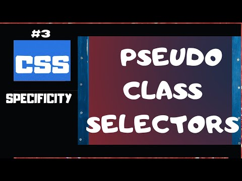 CSS Specificity Explained Part 3 | CSS Selectors rules for Pseudo-Class Selectors | CSS tutorial