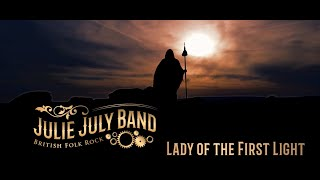 Lady of the First Light - Julie July Band - British Folk Rock