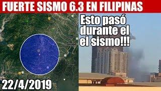 ULTIMA HORA, FUERTE SISMO 6.3 GOLPEA FILIPINAS y mas informacion 2242019