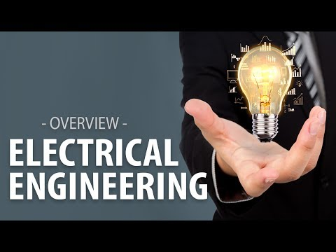 What is Electrical Engineering ? (What do electrical engineers do) | Explore Engineering