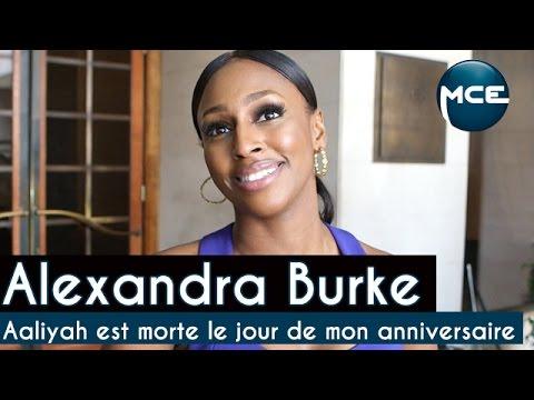 """Alexandra BURKE : """"Aaliyah est morte le jour de mon anniversaire"""""""