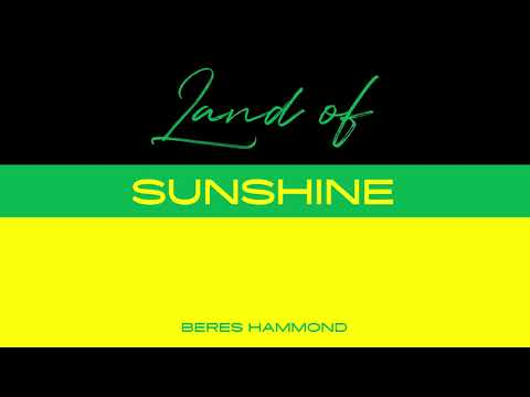 Beres Hammond - Land of Sunshine | Official Audio Mp3