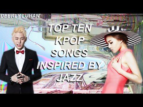 Top Ten Jazz Inspired Kpop Songs