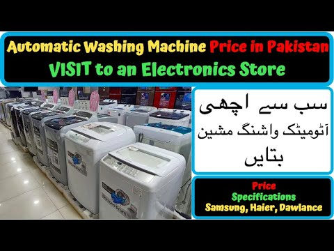 Best Haier Automatic Washing Machine In Pakistan 2020 Samsung Automatic Washing Machine Price Youtube