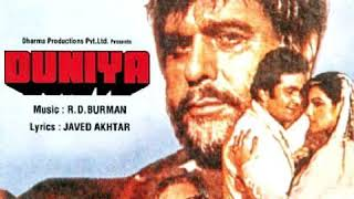 Duniya Bahot Hi Kamaal. Duniya 1984. Kishore Kumar. R D Burman (Pancham) Javed Akhtar. Rishi Kapoor