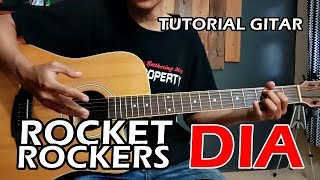 (Tutorial Gitar) ROCKET ROCKERS - DIA Chord | ASLI Mudah + Lengkap